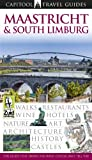 Maastricht and South Limburg (Capitool Travel guides)