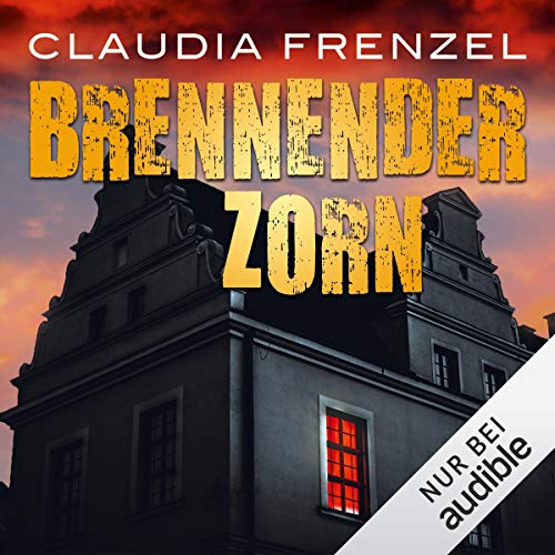 Brennender Zorn                   By:                                                                                                                                 Claudia Frenzel                               Narrated by:                                                                                                                                 Thomas Schmuckert                      Length: 11 hrs and 28 mins     2 ratings     Overall 5.0