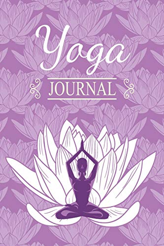 Yoga Journal: 6 x 9 Inch Yoga Notebook 118 Lined Pages (6x9 Diary) - Lotus Flower Meditation Pose on Purple
