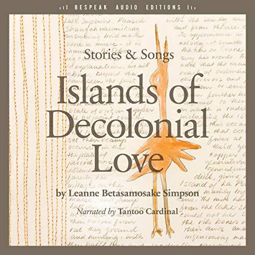 Page de couverture de Islands of Decolonial Love