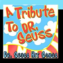 A Tribute To Dr. Seuss (Dr. Seuss Hit Songs) by Smash Hits Cover Band