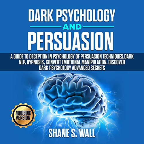Dark Psychology and Persuasion cover art