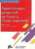 Apprentissages progressifs de l'écrit, maternelle. Photofiches