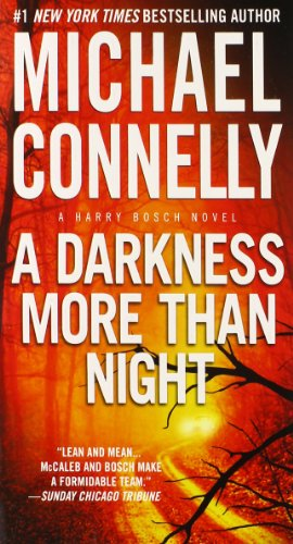 A Darkness More Than Night (A Harry Bosch Novel (7))