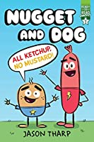 All Ketchup, No Mustard!: Ready-to-Read Graphics Level 2 (Nugget and Dog)