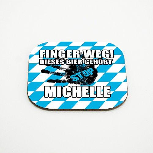 Untersetzer für Gläser mit Namen Michelle und schönem Motiv - Finger weg! Dieses Bier gehört Michelle