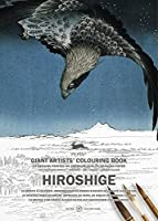 Hiroshige (Giant Artists' Colouring Books)