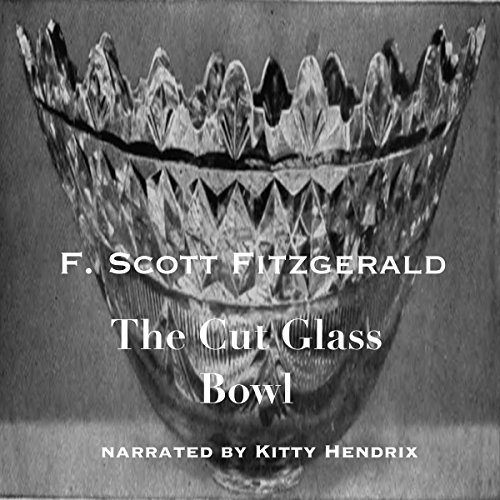 The Cut Glass Bowl audiobook cover art