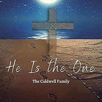 He Is The One