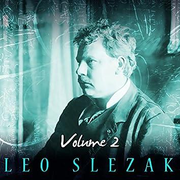 Leo Slezak, Vol. 2