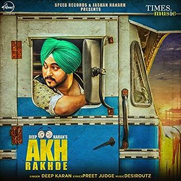 Akh Rakhde - Single