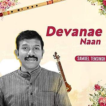Devanae Naan