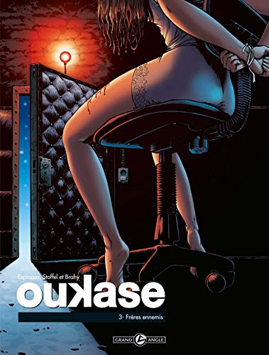 Oukase - volume 3 - Frères ennemis