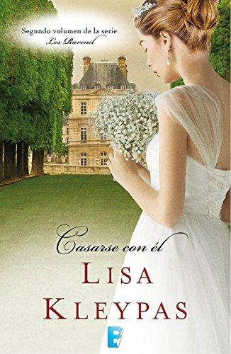 Casarse con él (Los Ravenel 2): Serie Ravenels 2 eBook: Kleypas ...