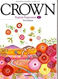 CROWN English Expression Ⅱ New Edition [教番:英Ⅱ318]
