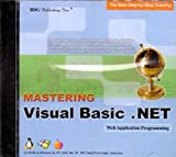 BDG PUBLISHING Mastering Visual Basic.NET: Web Applications (Windows/Macintosh)