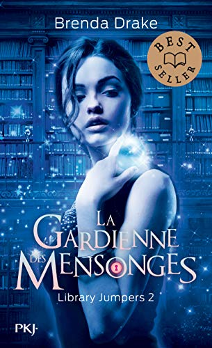 Library jumpers - tome 02 : La gardienne des mensonges (2)