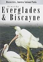 Discoveries...America National Parks: Florida Everglades & Biscayne