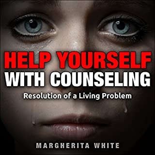 Help Yourself with Counseling: Resolution of a Living Problem audiobook cover art