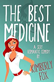 The Best Medicine: A Standalone Romantic Comedy