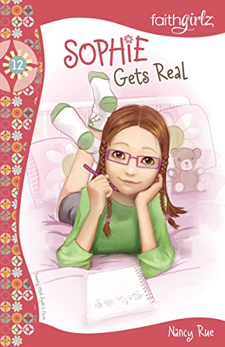 Sophie Gets Real (Faithgirlz Book 12) (English Edition)