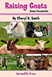 Raising Goats: Some Essentials