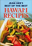 Jean Hee s Best of the Best Hawaii Recipes