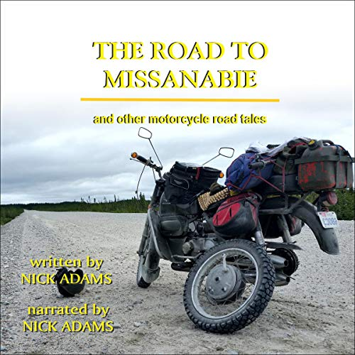 Page de couverture de The Road to Missanabie