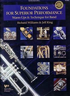 FOUNDATIONS FOR SUPERIOR PERFORMANCE: WARM-UPS & TECHNIQUE FOR BAND - EUPHONIUM B.C.