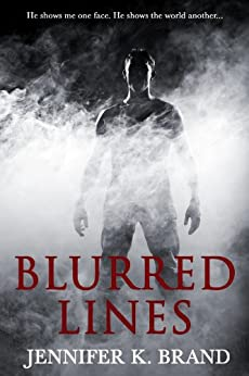 Blurred Lines by [Jennifer K. Brand]
