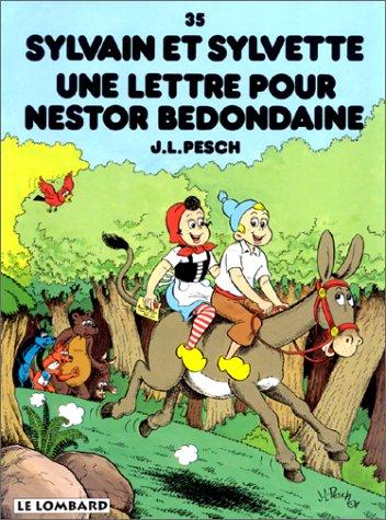Sylvain et Sylvette, tome 35 : Une lettre pour Nestor Bedondaine
