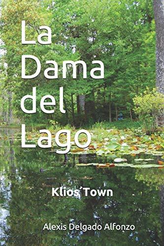 Klios' Town: La Dama del Lago: 1