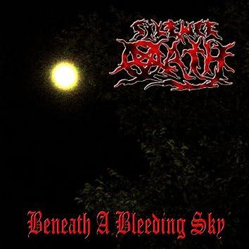 Beneath a Bleeding Sky