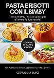 Photo Gallery pasta e risotti con il bimby (b&w): tante ricette facili e veloci per allietare la tua tavola