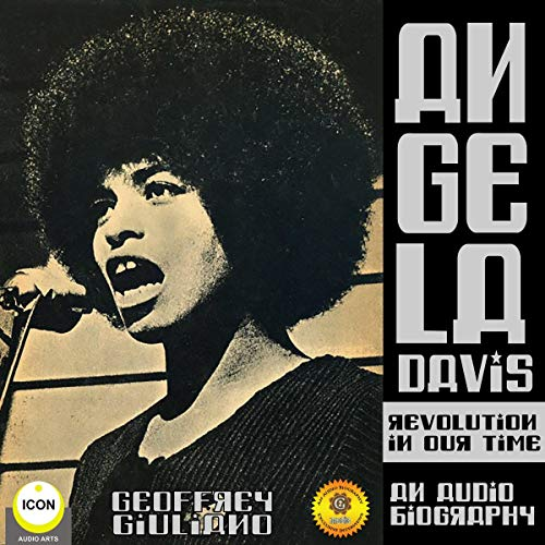 Angela Davis Revolution in Our Time - An Audio Biography cover art