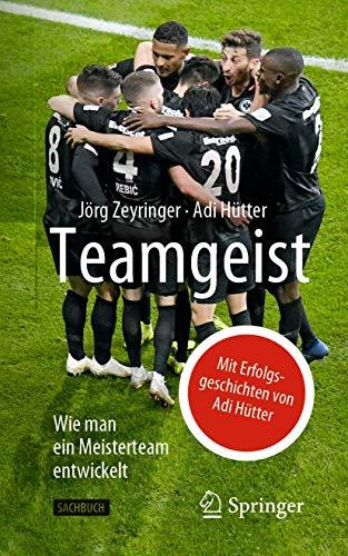 Teamgeist: Wie man ein Meisterteam entwickelt