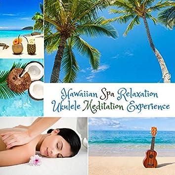 Hawaiian Spa Relaxation Ukulele Meditation Experience