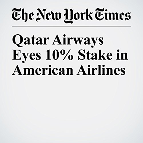 Qatar Airways Eyes 10% Stake in American Airlines copertina