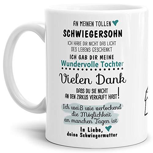 Tassendruck Tasse mit Spruch Zirkus - an Schwiegersohn von Schwiegermutter- Leben/Liebe/Geschenk/Familie/ - Weiß