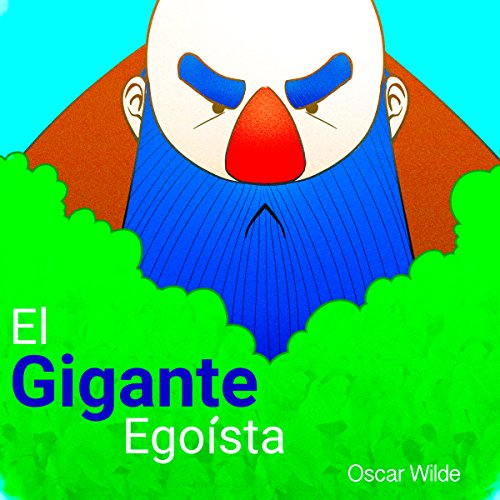 Análisis: El gigante egoísta - Oscar Wilde [Analysis: The Selfish Giant by Oscar Wilde] copertina