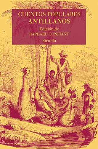 Cuentos populares antillanos: 24 (Las Tres Edades/ Biblioteca de Cuentos Populares)