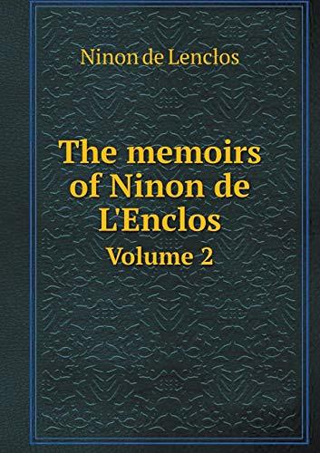 The Memoirs of Ninon de l'Enclos Volume 2
