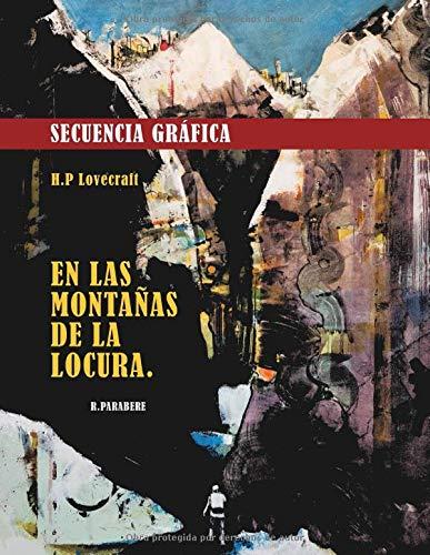 Secuencia Gráfica: Adaptación libre sin texto de ' En Las Montañas de la Locura ' de H.P. Lovecraft