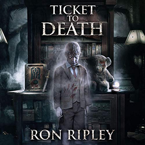 Ticket to Death Audiobook By Ron Ripley cover art