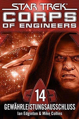 Star Trek - Corps of Engineers 14: Gewährleistungsausschluss