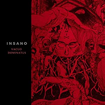 Insano - Vacuo Dominatus