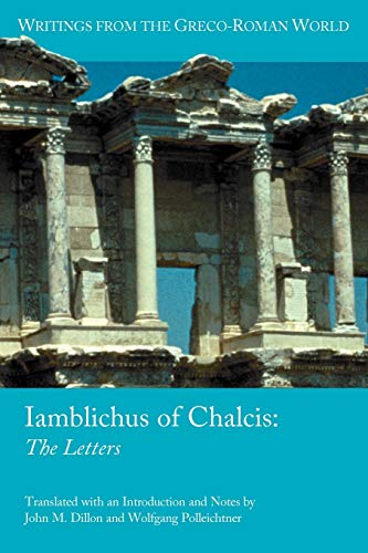 Iamblichus of Chalcis: The Letters (Writings from the Greco-roman World, Band 19)