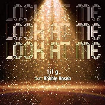 Look At Me (feat. Robbie Rosen)
