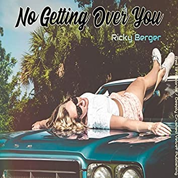 No Getting over You
