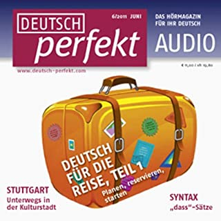 Deutsch perfekt Audio - Deutsch für die Reise. 6/2011 cover art
